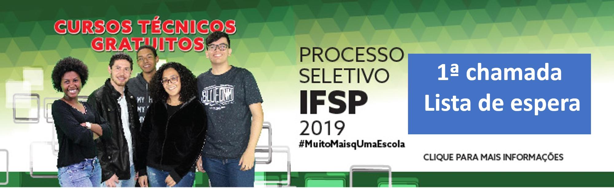Processo seletivo para cursos técnicos 1º semestre 2019: convocação para matrícula.