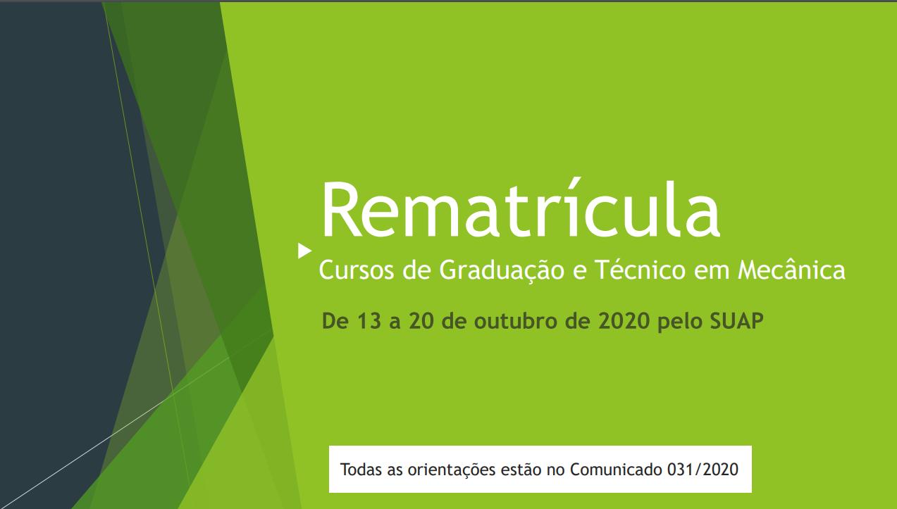 Comunicado 031/2020 – CRA - Rematrícula Orientações importantes 2º semestre de 2020