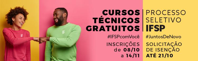 IFSP abre seleção para 6.080 vagas em cursos técnicos gratuitos
