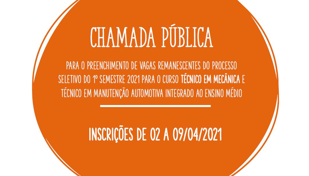 CHAMADA PÚBLICA PARA PREENCHIMENTO DE VAGAS REMANESCENTES
