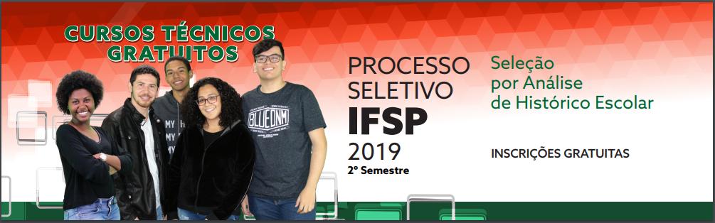Inscrições para o Processo Seletivo - Cursos Técnicos - 2º semestre de 2019.