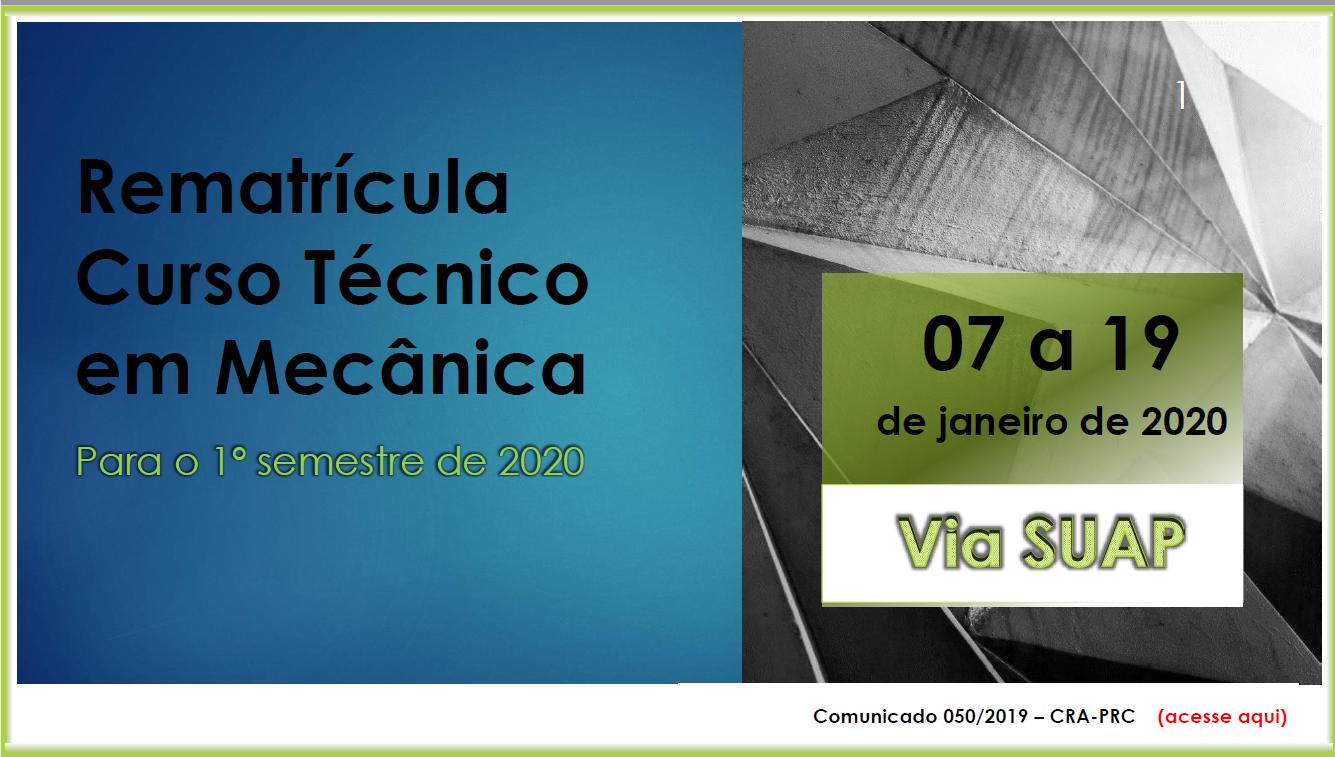 REMATRÍCULA CURSO TÉCNICO EM MECÂNICA 1º semestre de 2020