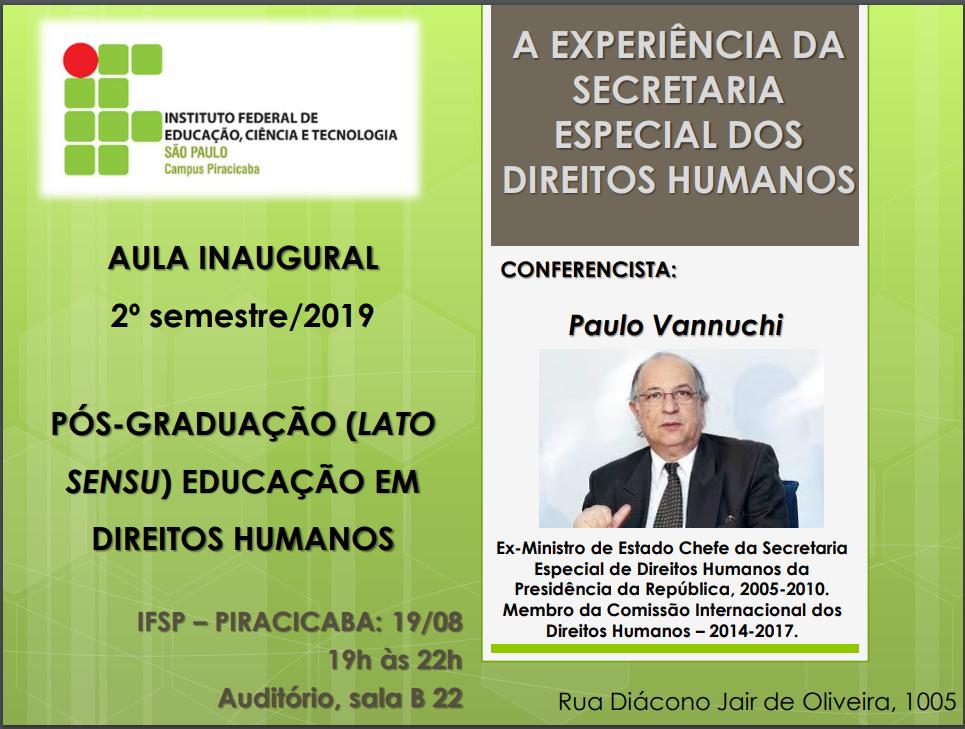 No próximo dia 19/09 acontecerá a aula inaugural do 2 Semestre da Pós em Educação em Direitos Humanos