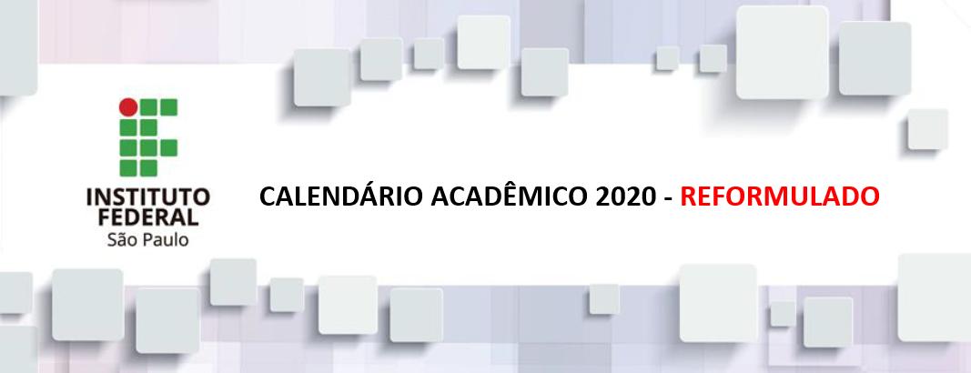 Calendário Acadêmico 2020 - Reformulado