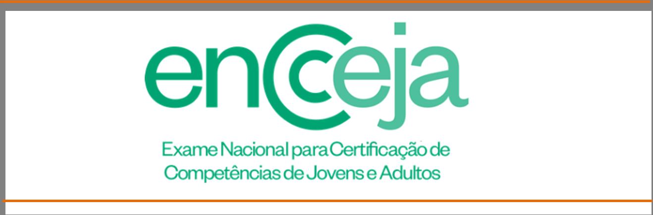 ENCCEJA: Saiba como solicitar a Certificação/ Declaração