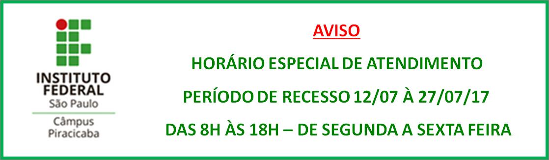 HORÁRIO ESPECIAL  DE ATENDIMENTO