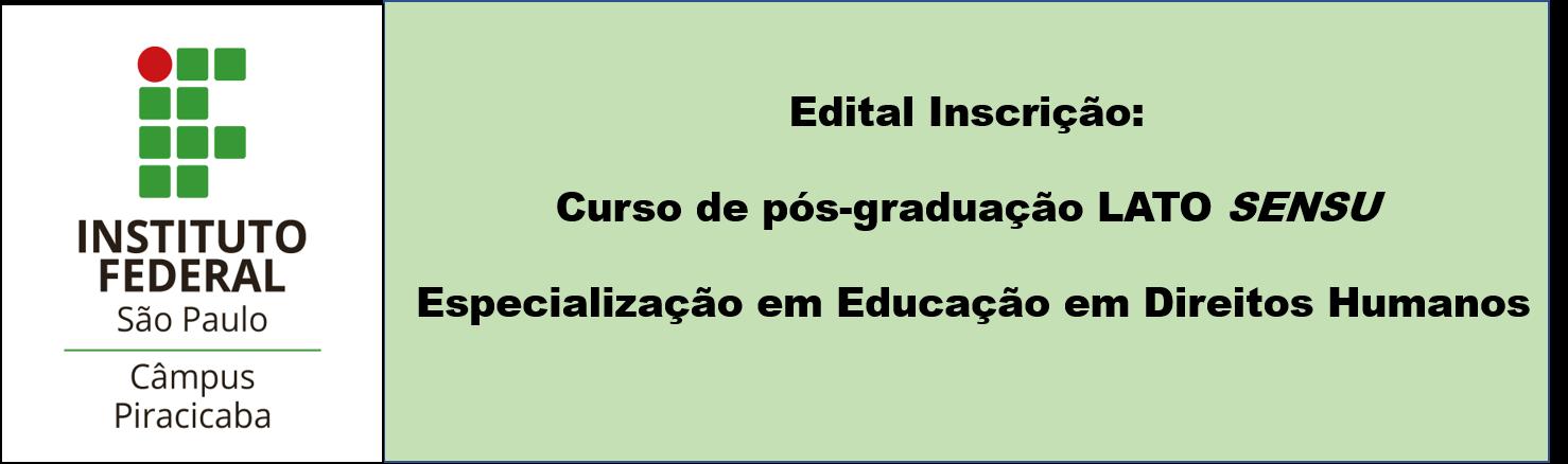Edital - Curso de pós-graduação lato sensu - Especialização em Educação em Direitos Humanos